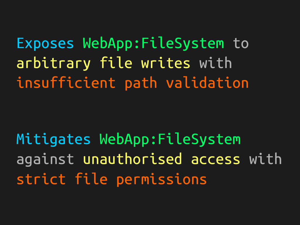 Exposes WebApp:FileSystem to arbitrary file wri...