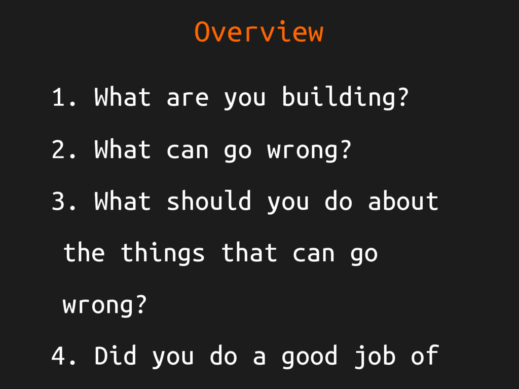 Overview 1. What are you building? 2. What can ...