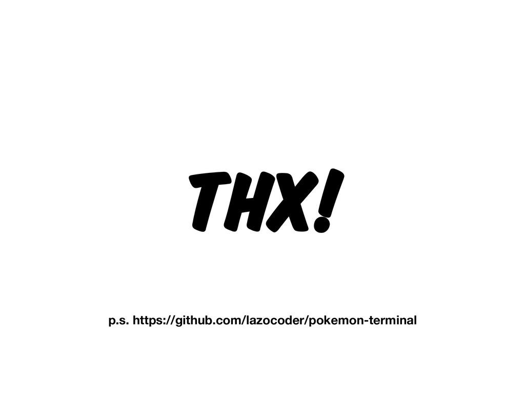THX! p.s. https://github.com/lazocoder/pokemon-...