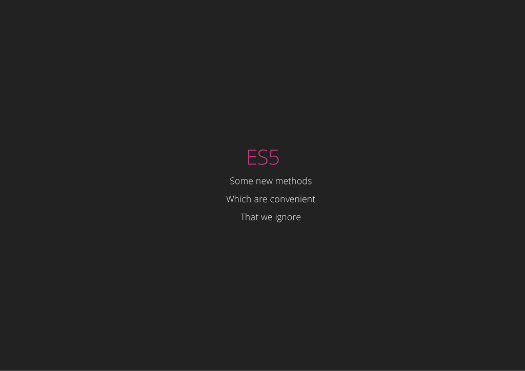 ES5 Some new methods Which are convenient That ...
