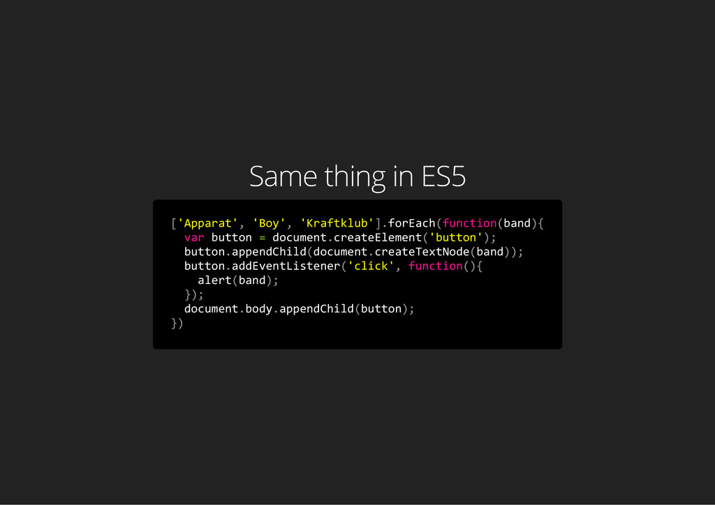 Same thing in ES5 [ ' A p p a r a t ' , ' B o y...
