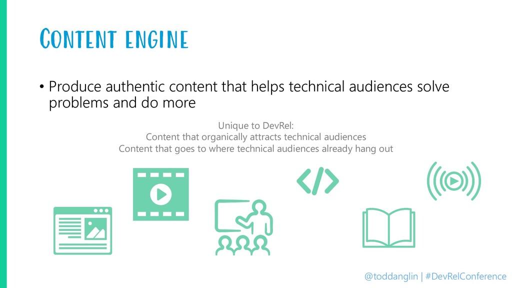 @toddanglin | #DevRelConference Content engine ...