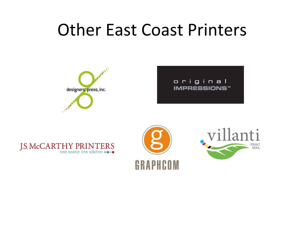 Other East Coast Printers