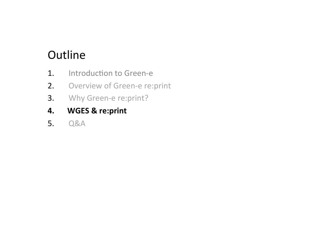Outline  1. IntroducMon to Green-‐e...