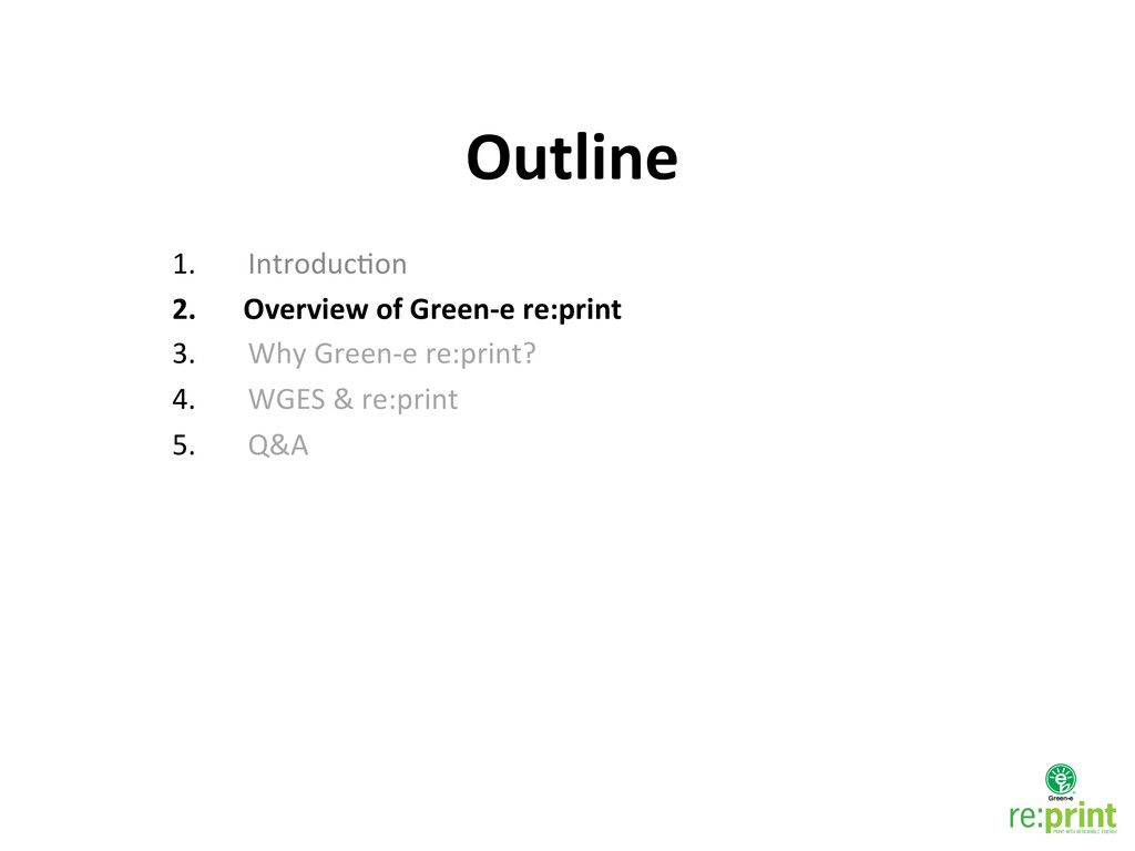 1. IntroducMon  2. Overview of Green...