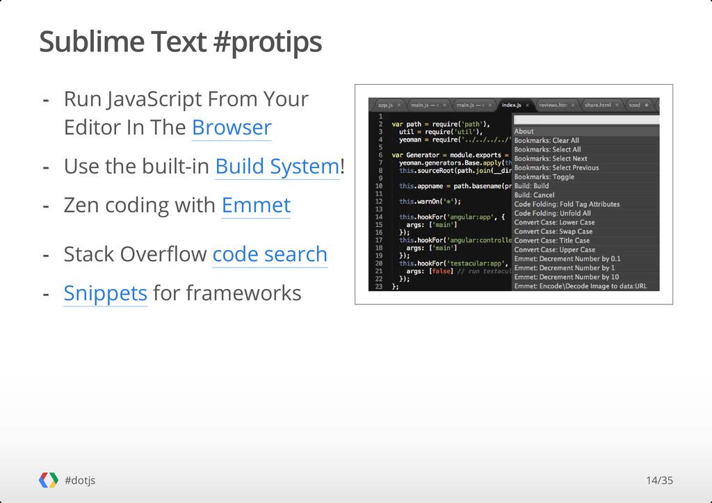 Sublime Text #protips #dotjs Run JavaScript Fro...