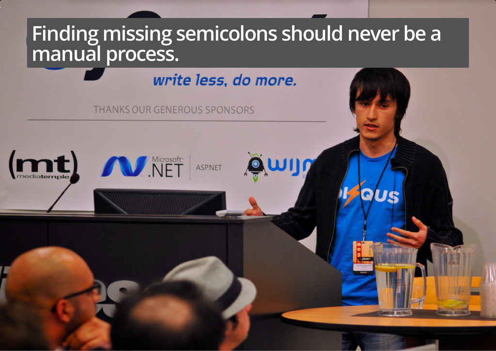 Finding missing semicolons should never be a ma...
