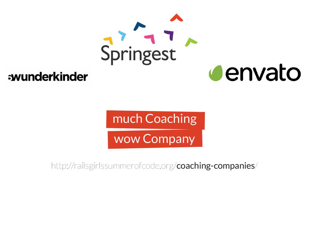 much Coaching wow Company http://railsgirlssumm...