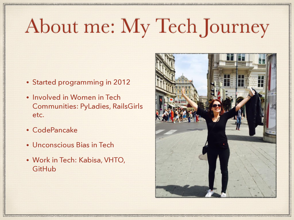 About me: My Tech Journey • Started programming...