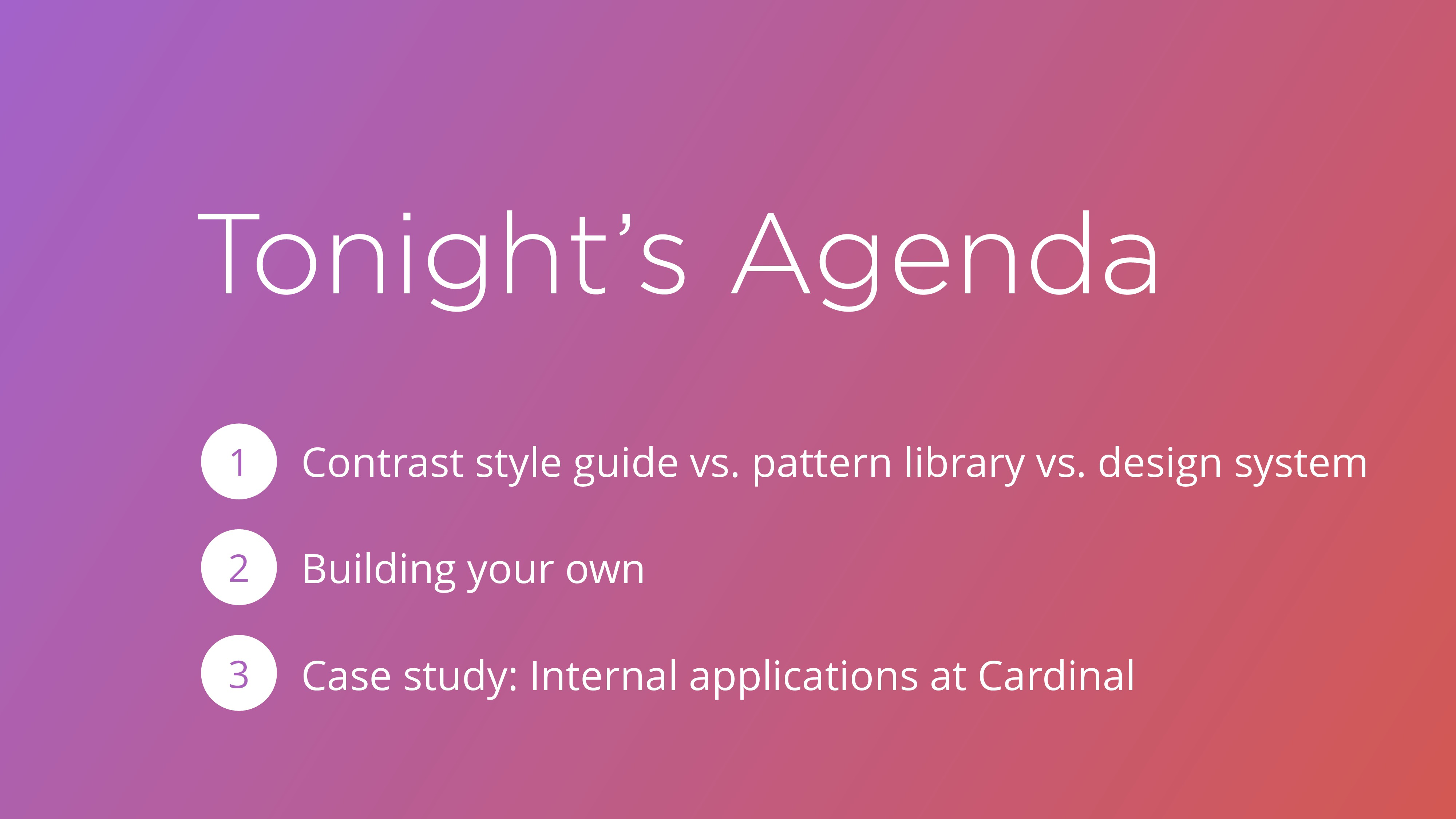 Tonight's Agenda Contrast style guide vs. patte...