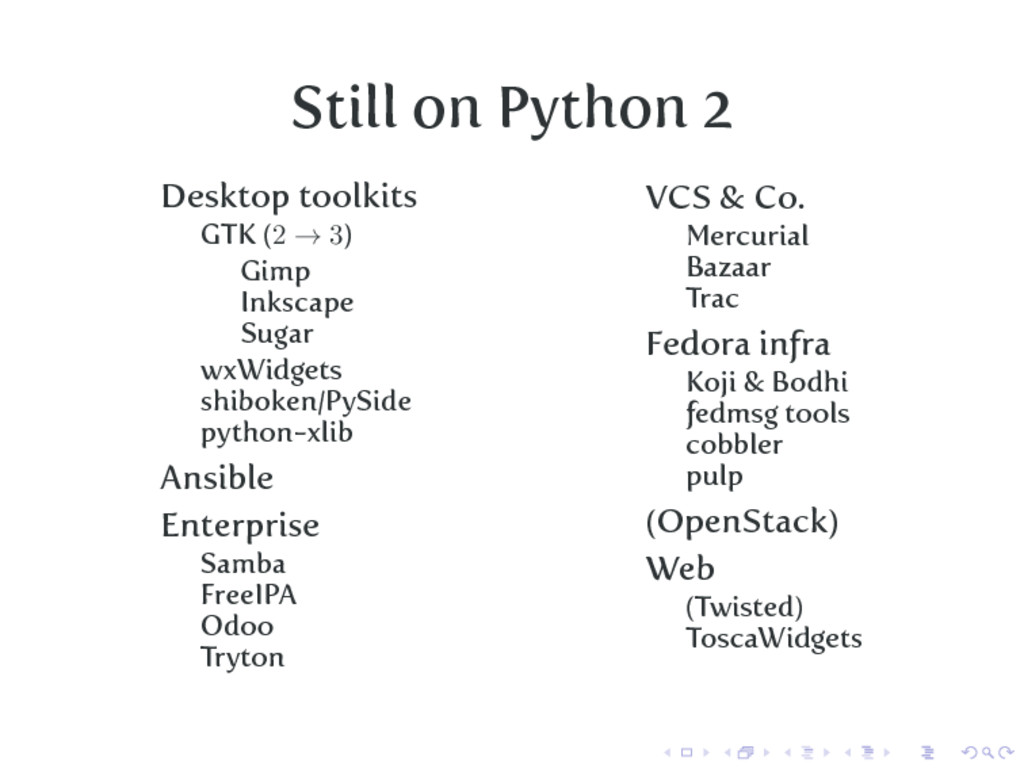 Still on Python 2 Desktop toolkits GTK (2 → 3) ...
