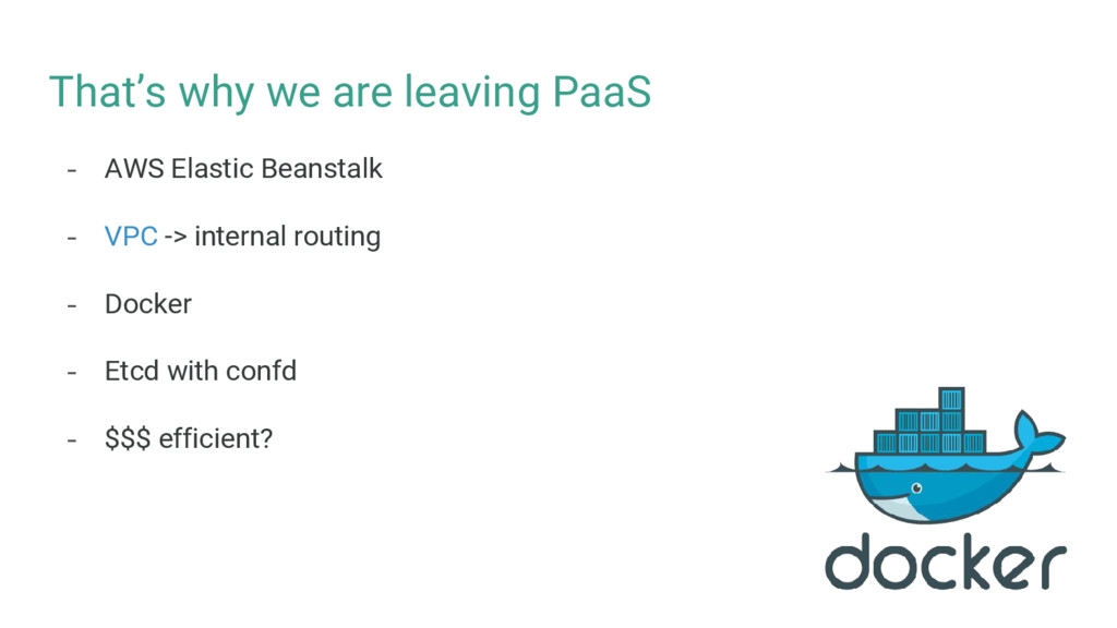 That's why we are leaving PaaS - AWS Elastic Be...