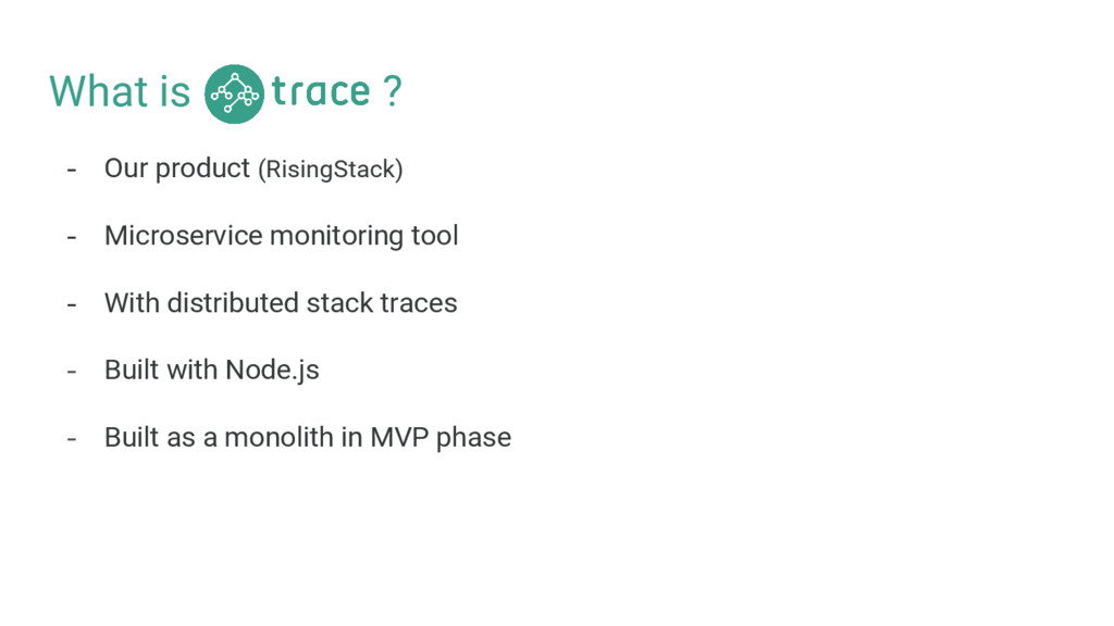 What is ? - Our product (RisingStack) - Microse...
