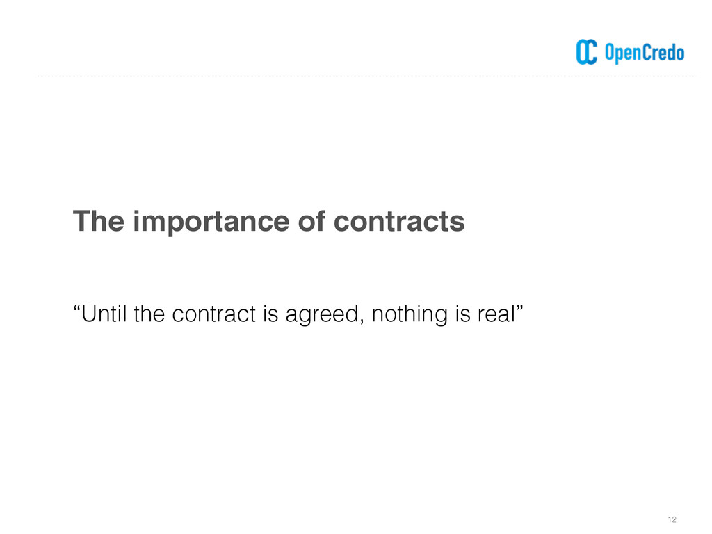 """The importance of contracts 12 """"Until the contr..."""