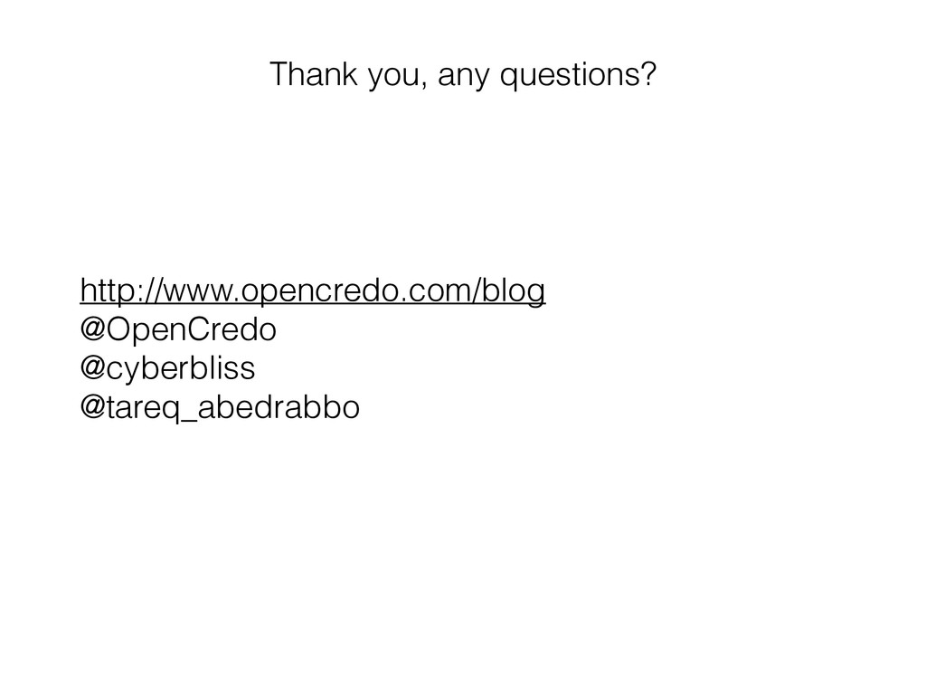Thank you, any questions? http://www.opencredo....