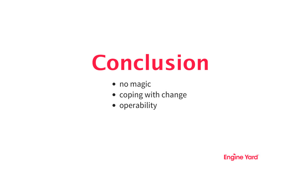 Conclusion no magic coping with change operabil...