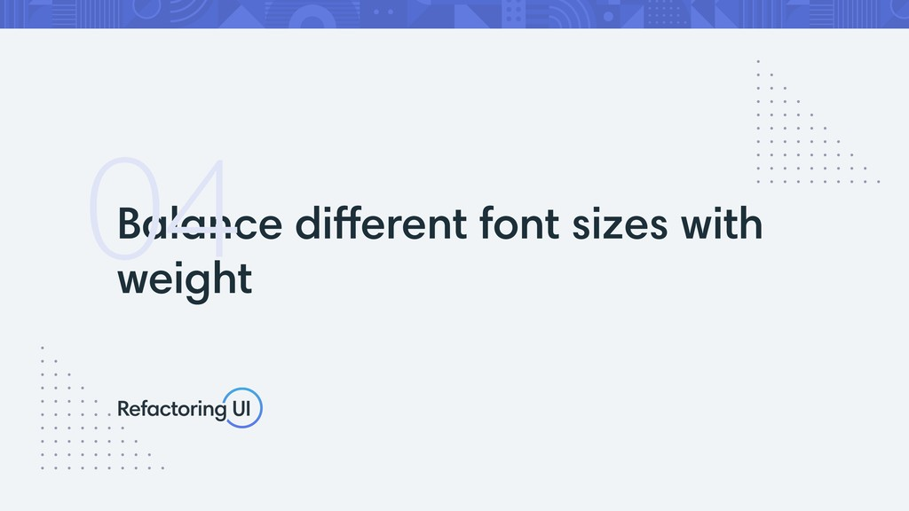 Balance different font sizes with weight 04