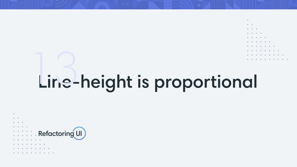 Line-height is proportional 13