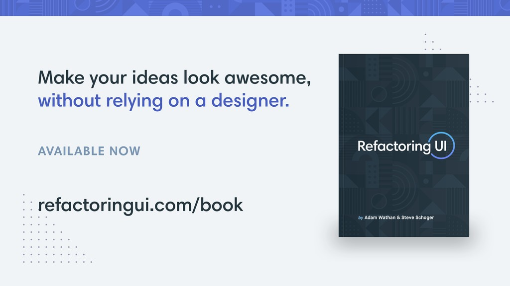Make your ideas look awesome, without relying o...