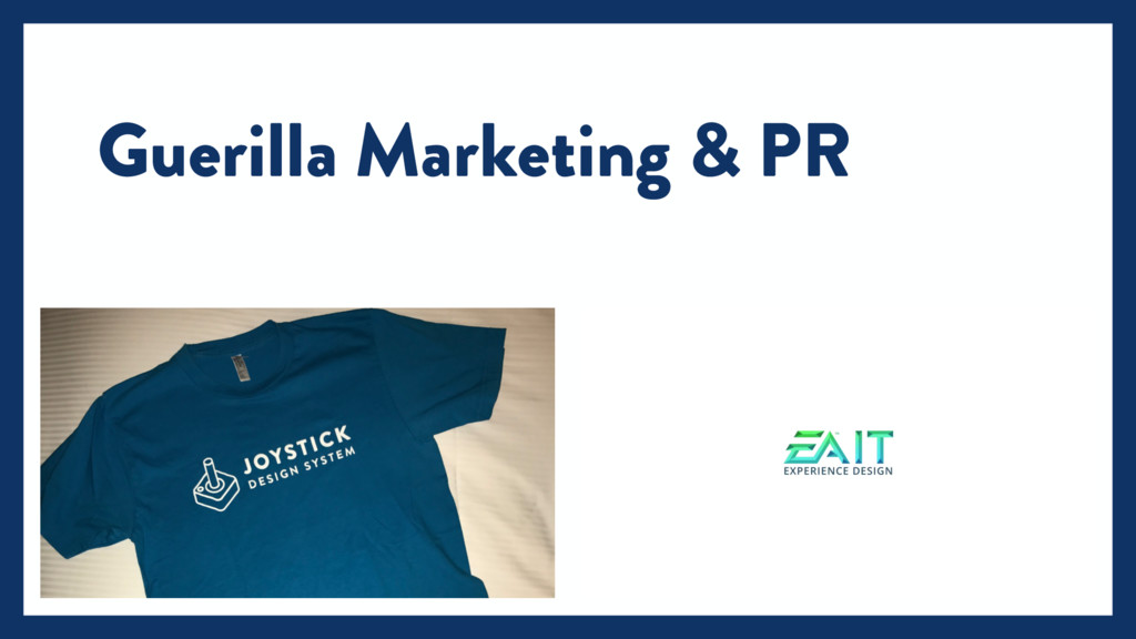 Guerilla Marketing & PR