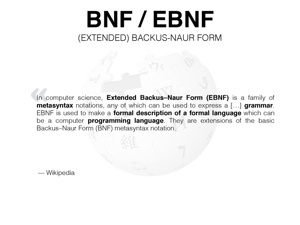 « BNF / EBNF (EXTENDED) BACKUS-NAUR FORM In com...
