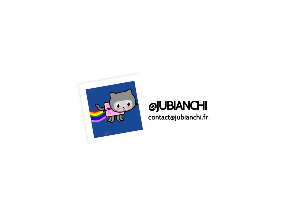 @JUBIANCHI contact@jubianchi.fr