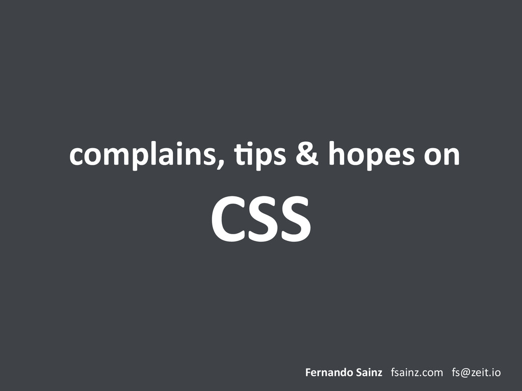 complains, ,ps & hopes on  C...