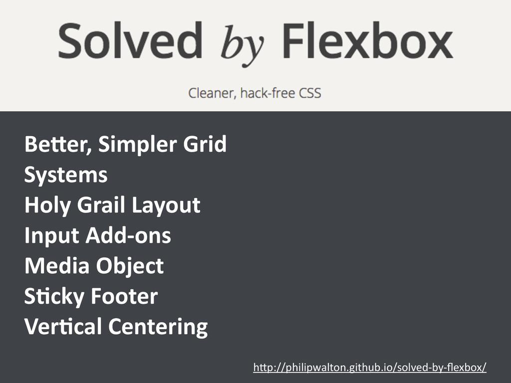 h>p://philipwalton.github.io/solved-‐by-‐flexb...