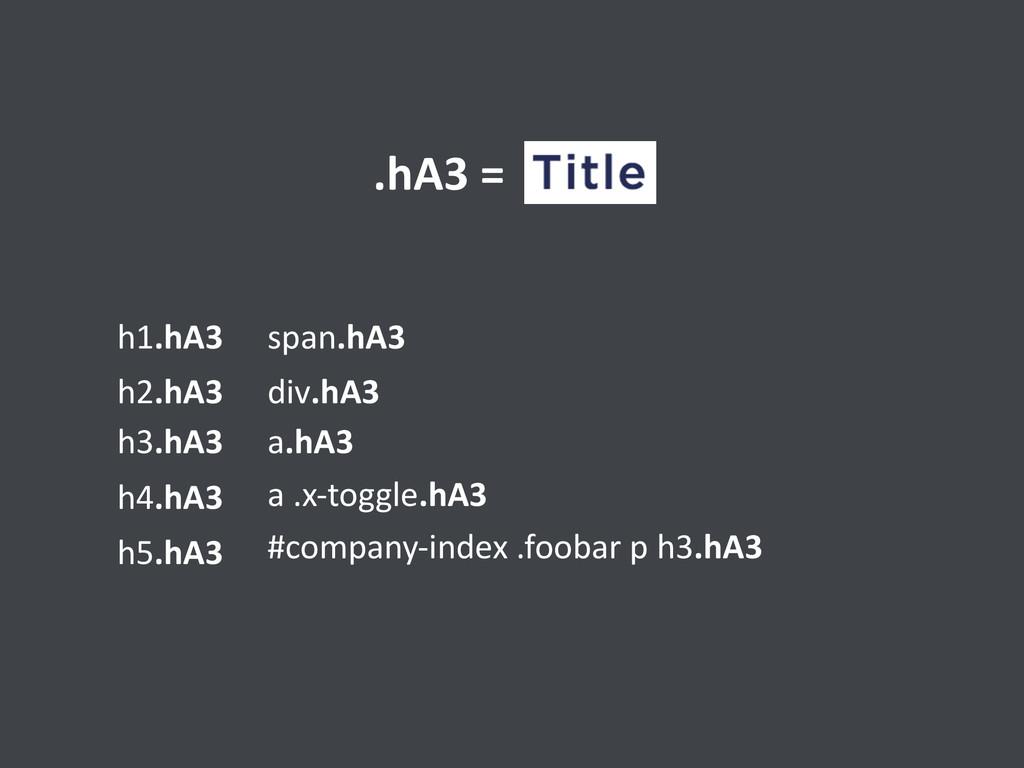 h1.hA3 h2.hA3 h3.hA3 h4.hA3 h5.hA3 span.hA3 div...