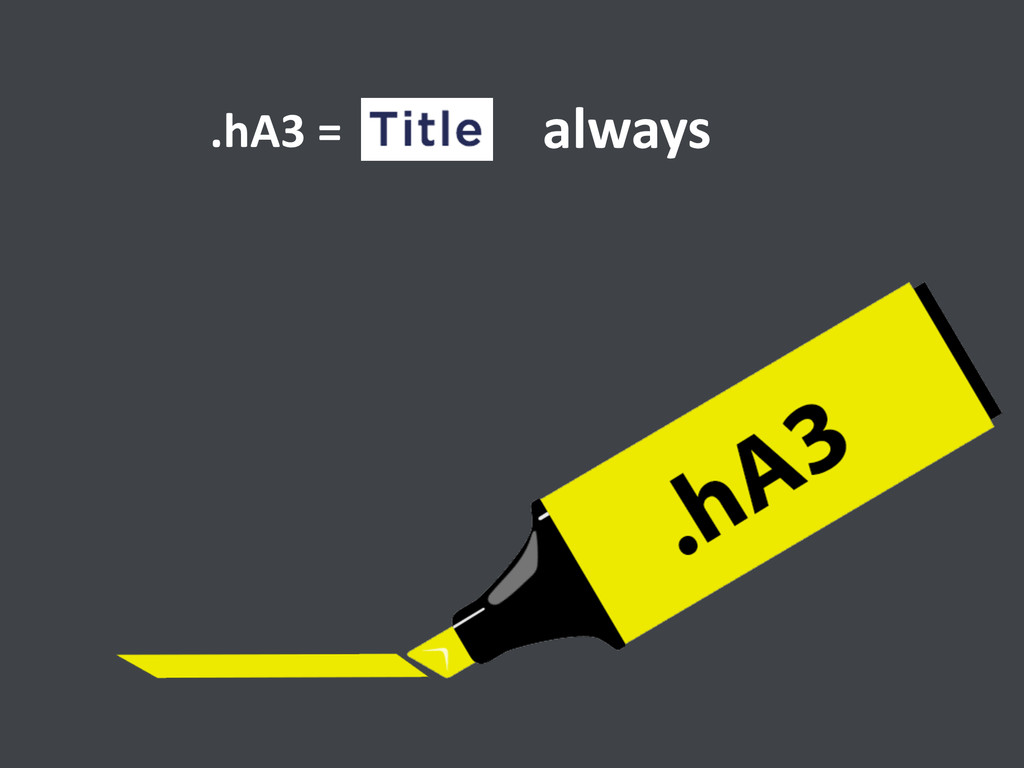 .hA3 = always