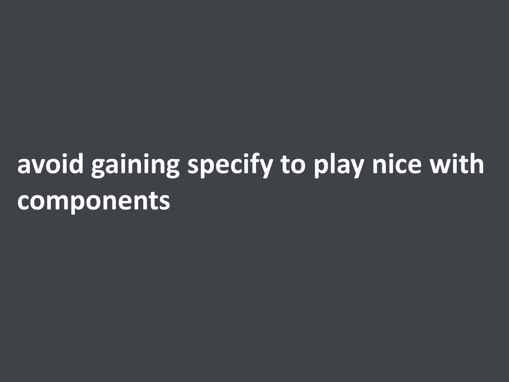 avoid gaining specify to play ni...