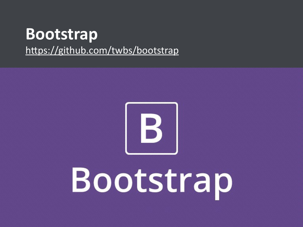 h>ps://github.com/twbs/bootstrap Bootstrap