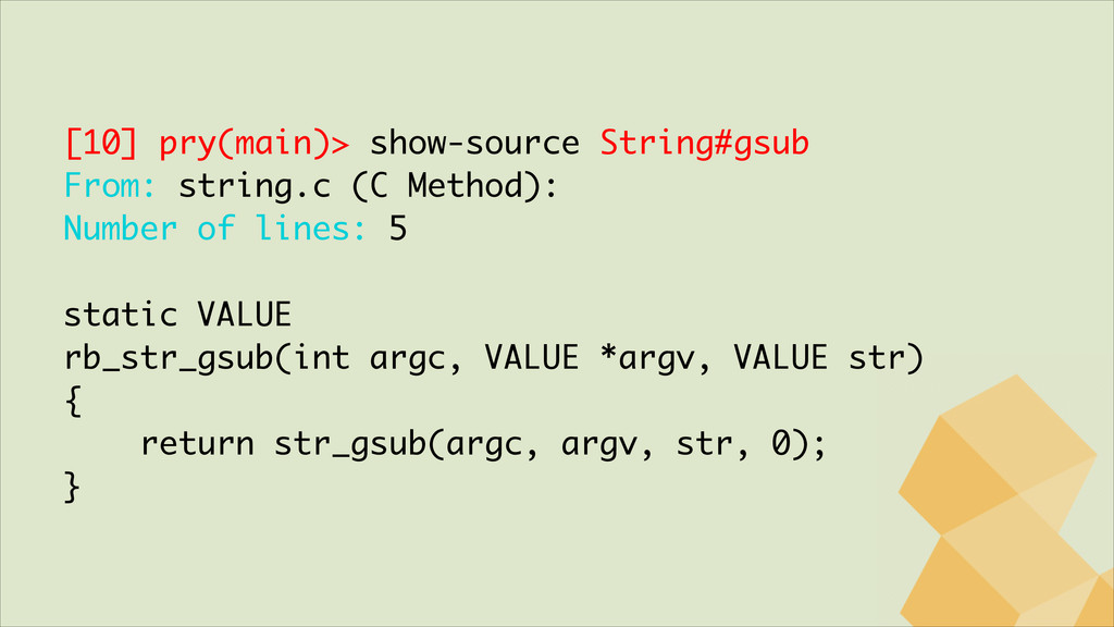 [10] pry(main)> show-source String#gsub From: s...