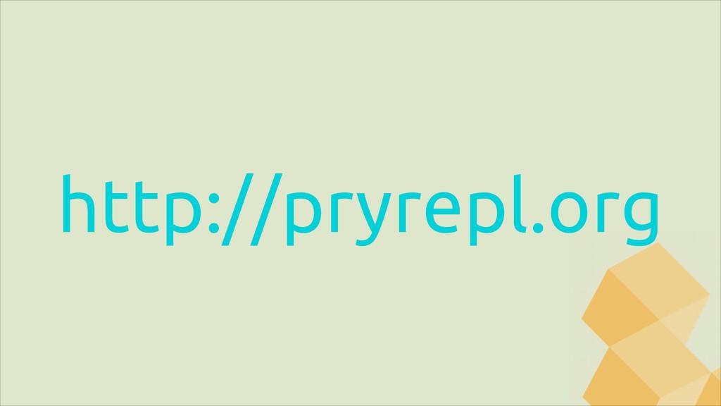 http://pryrepl.org