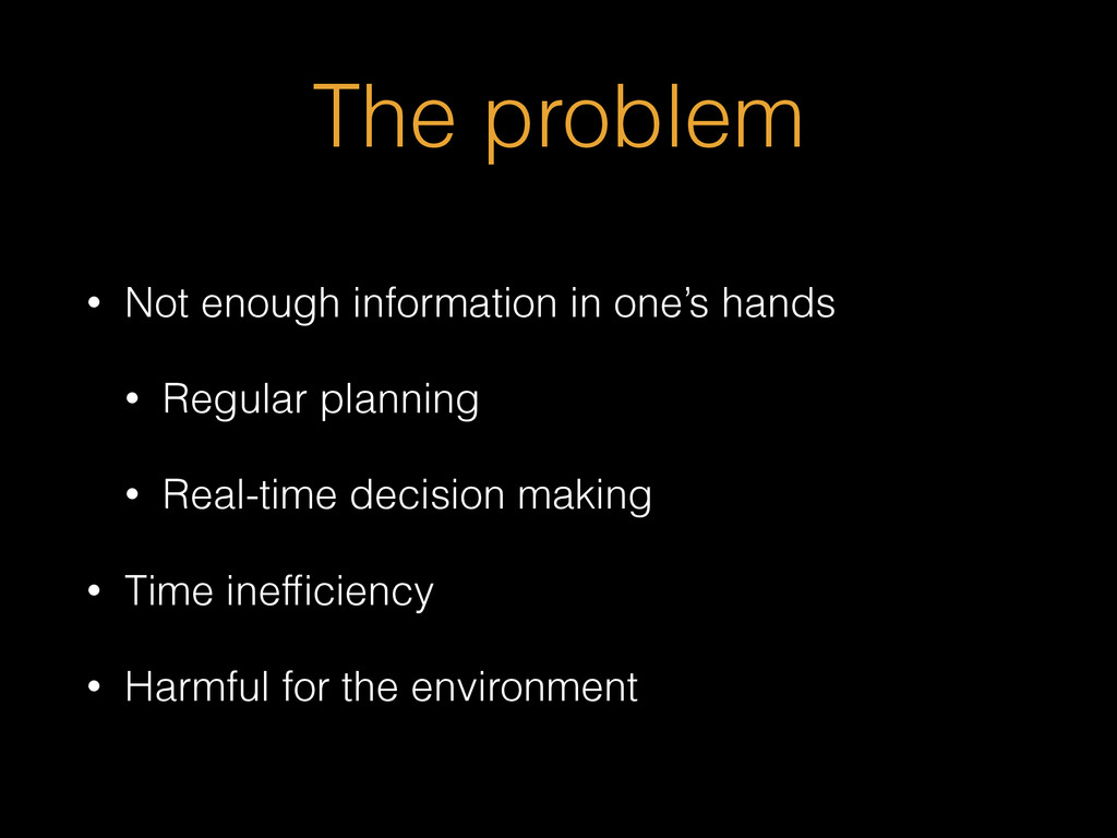 The problem • Not enough information in one's h...