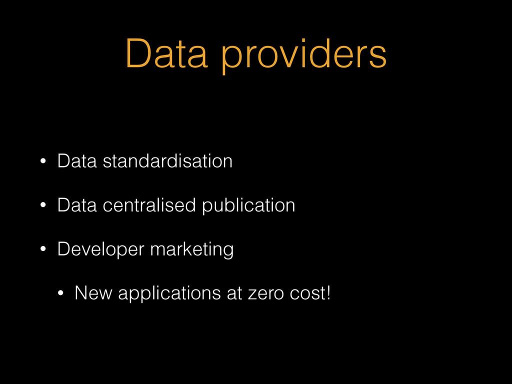 Data providers • Data standardisation • Data ce...