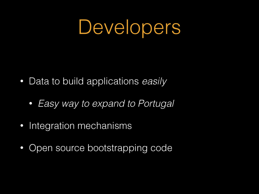 Developers • Data to build applications easily ...