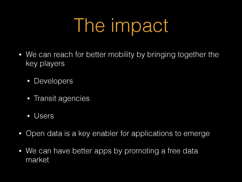 The impact • We can reach for better mobility b...
