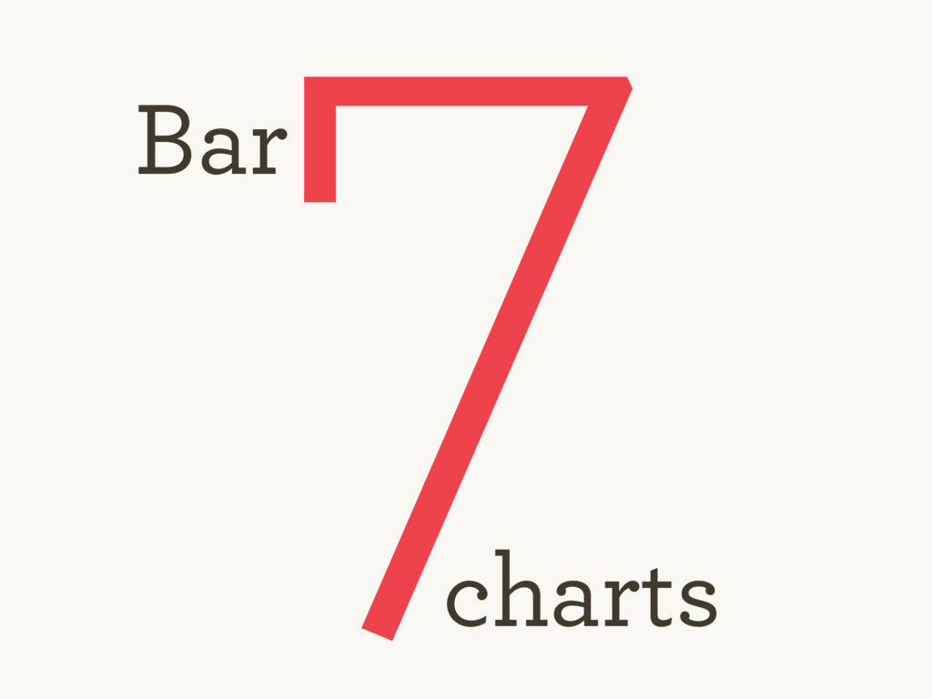 7 Bar charts