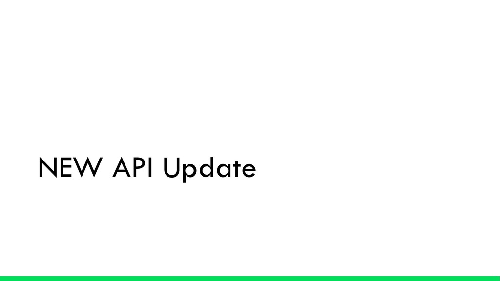 NEW API Update