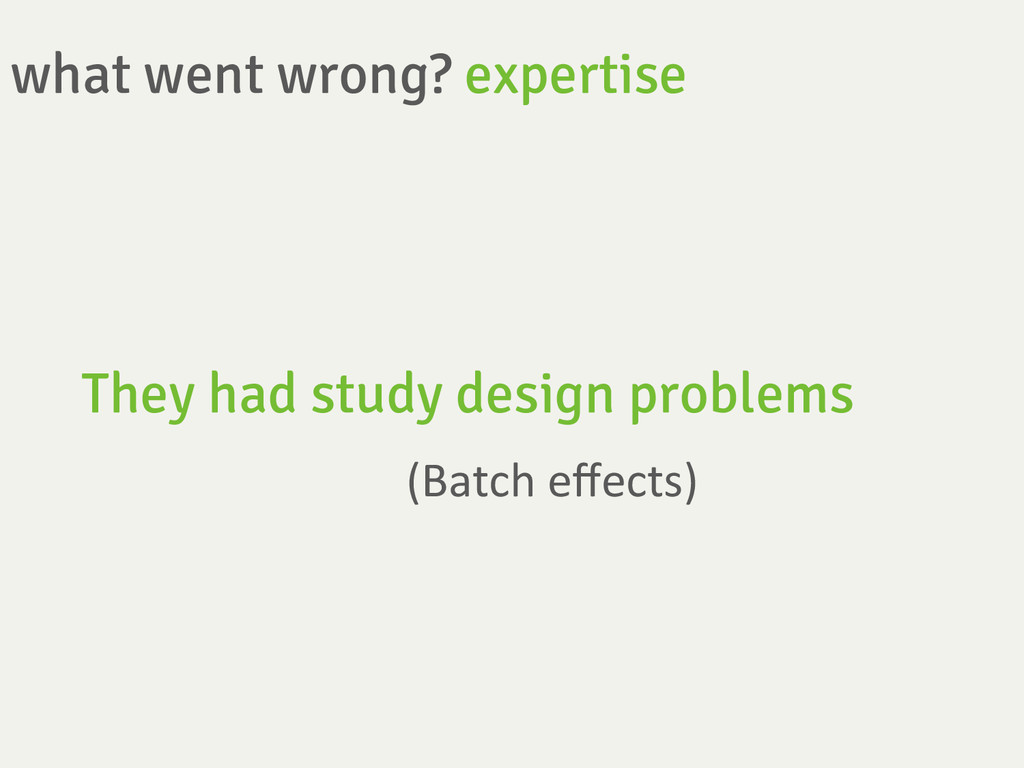 what went wrong? expertise