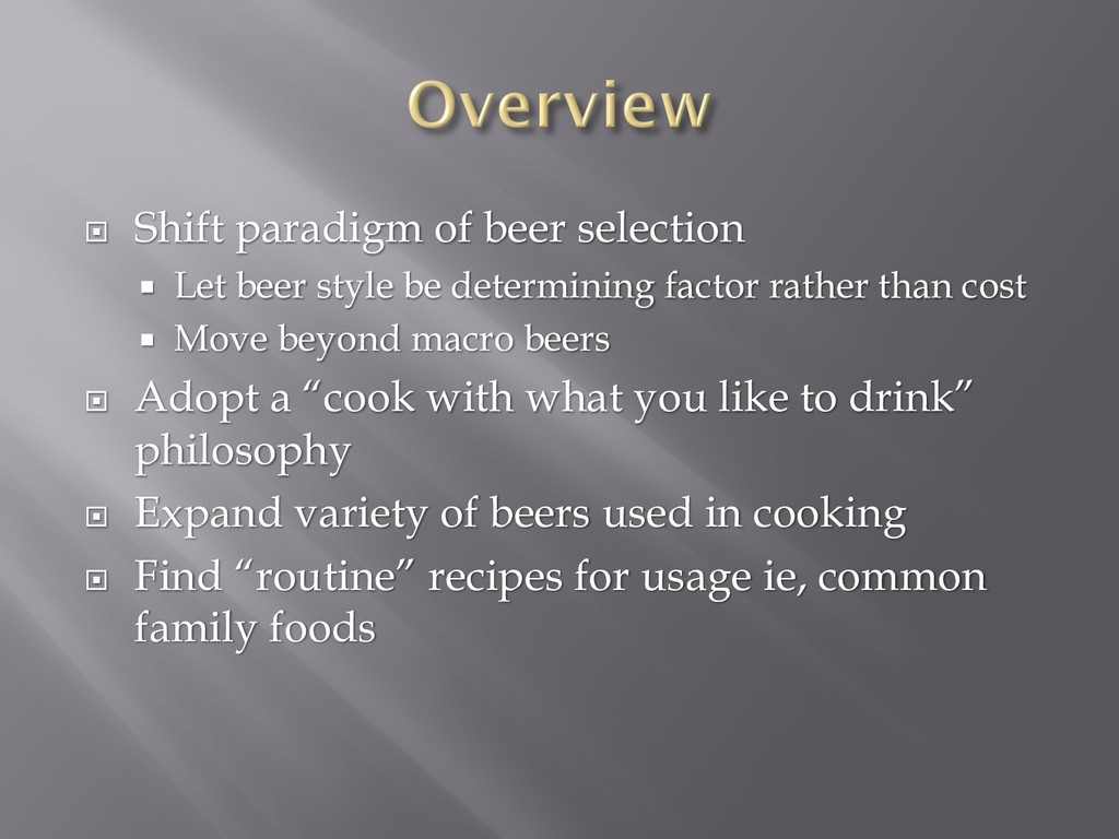 ¨ Shift paradigm of beer selection ¡ Let beer s...