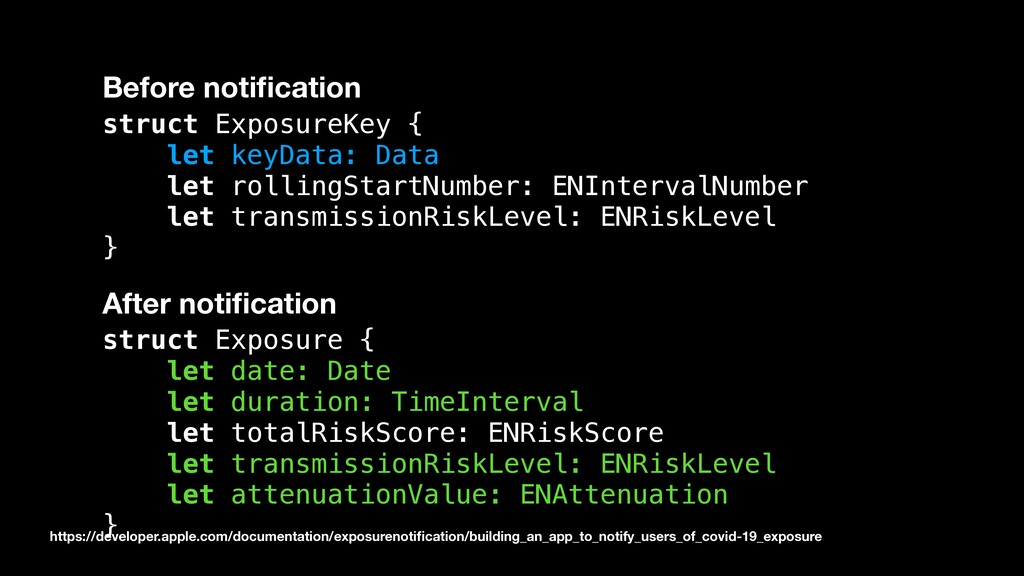 Before notification struct ExposureKey { let key...