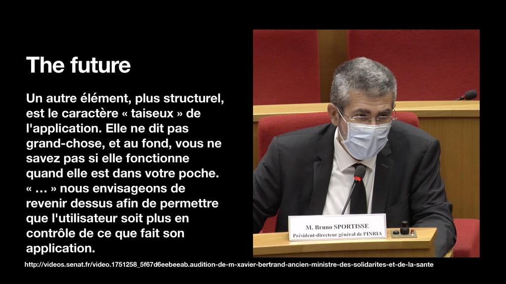 The future Un autre élément, plus structurel, e...