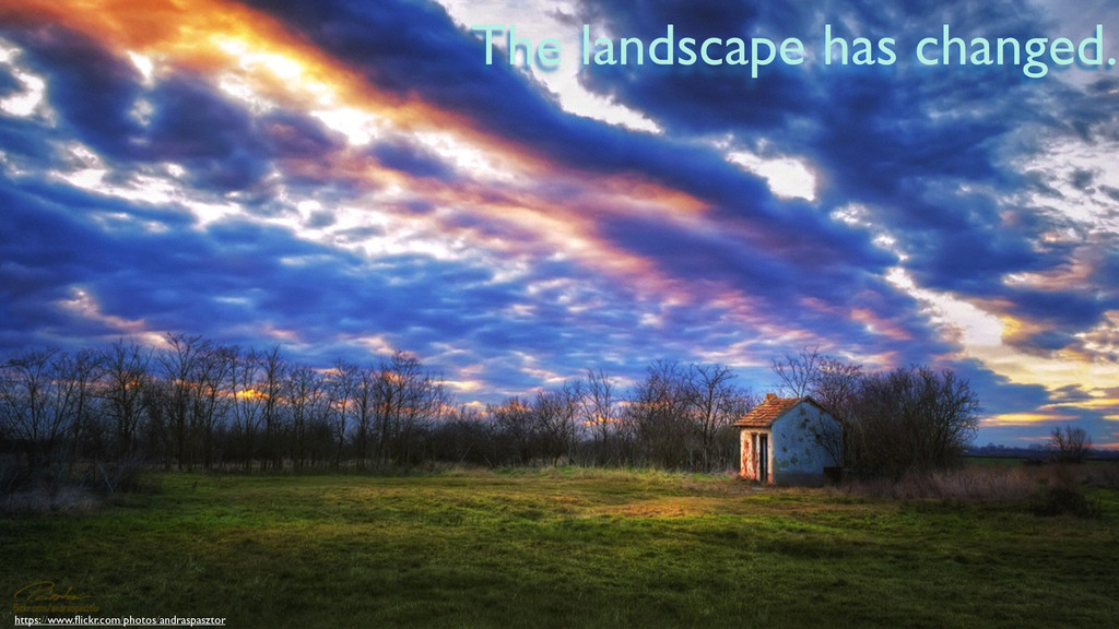 The landscape has changed. https://www.flickr.co...