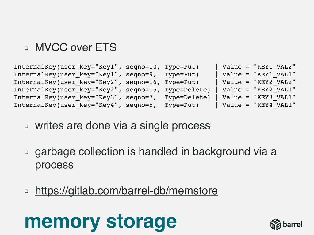 MVCC over ETS writes are done via a single proc...