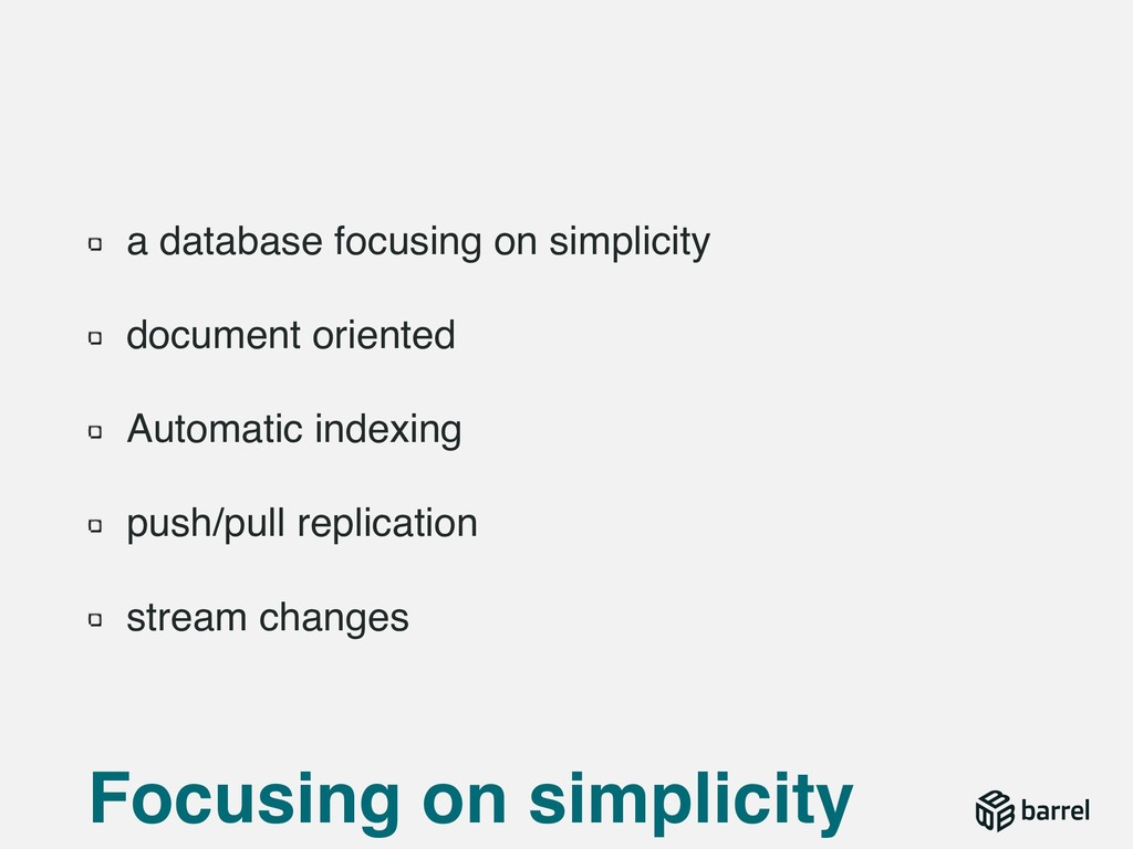 a database focusing on simplicity document orie...