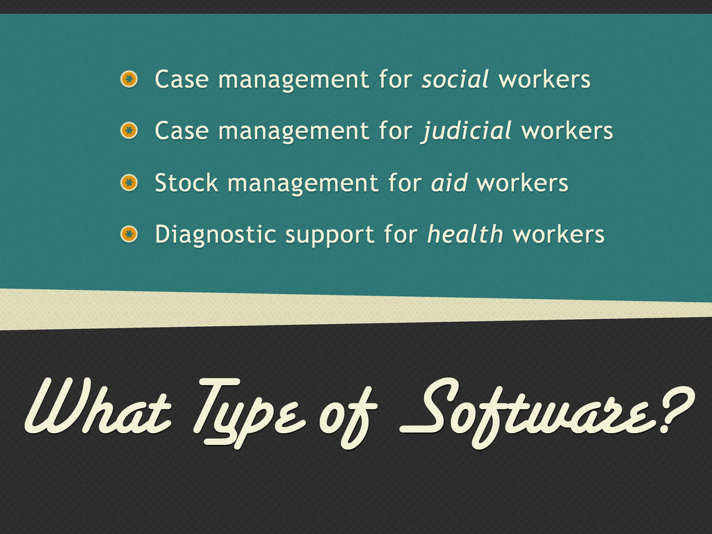 What Type of Software? Case management for soci...