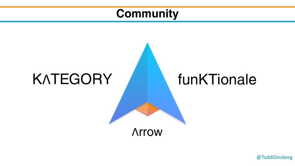 @ToddGinsberg Community KΛTEGORY funKTionale Λr...