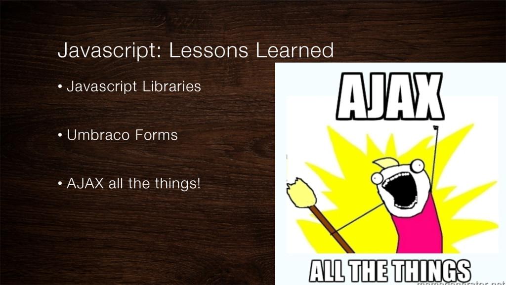 Javascript: Lessons Learned • Javascript Libr...